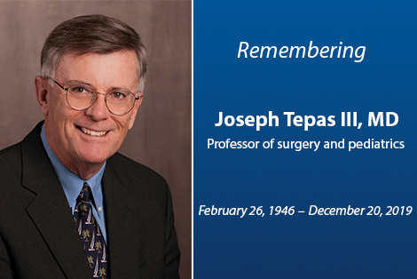 Campus mourns loss of Joseph Tepas III, MD  - Thumb